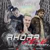 DJ CHARLIE - AHORA DICE Ft. J. Balvin, Ozuna & Arcángel (REMIX DEMBOW)