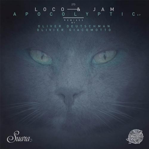 [Suara273] Loco & Jam - Apocolyptic (Olivier Giacomotto Remix) Snippet