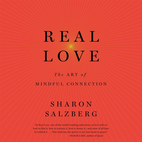 Real Love by Sharon Salzberg, audiobook excerpt