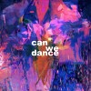 Can We Dance? [BSR]