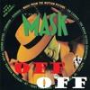 "GI Jane ""Mask Off"""