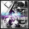 MSMP 84: Tim Mahoney (Part 3)