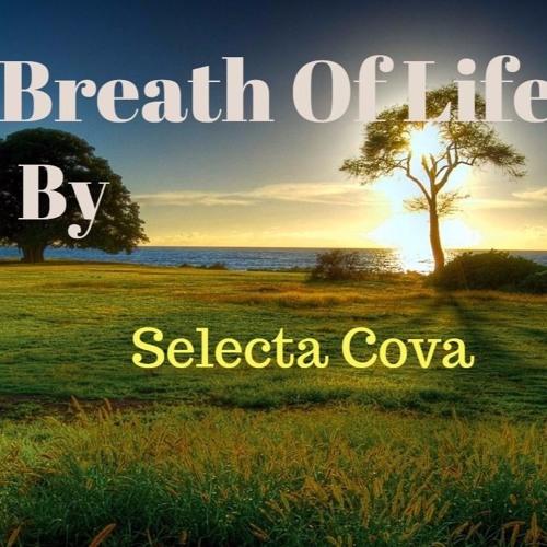 Breath Of Life - Selecta Cova
