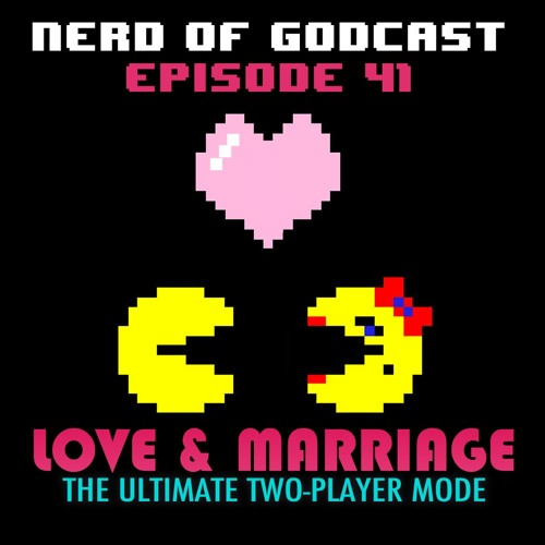 Episode 41//Love & Marriage