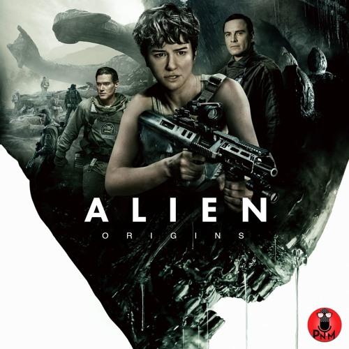Episode 70 - Alien Origins