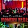 Lindsay ft Tryson Chimbetu - Handei Tese  (PTK Hearbeat Records)