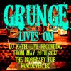 DJ K-Tel Live at the Morrissey Pub Grunge Lives 20170520