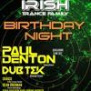 Paul Denton Live @ Irish Trance Family's Birthday Night 19.05.17 (2hr Exclusive Mix)