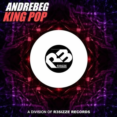 Andrebeg - King Pop (Original Mix) [Out Now]