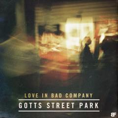 Love In Bad Company