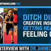 Ditch Dieting - Creative insights on getting healthy & feeling great