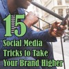 Ep. 51 - 15 Social Media Tricks To Take Your Brand From Bland to Grand mp3