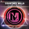 Courtney Mills - Slow It Down - OUT NOW on Moon Records