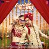 Armaan Malik: Shiddat Song | Sweetiee Weds NRI | Himansh Kohli, Zoya Afroz