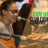 Dari Hati - Club Eighties Cover by Youniverse
