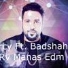 Mercy Ft Badsha (Dj Rv Manas Edm Trap Mix)