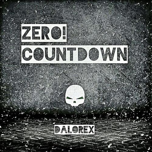 Dalorex - Zero!! Countdown (Original Mix)