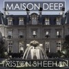 Maison Deep - Volume 1