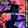 David Guetta - Light My Body Up (DES3ETT Bootleg)