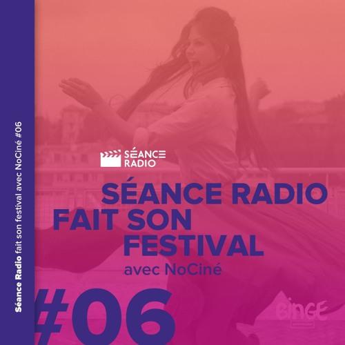 Séance Radio fait son festival avec NoCiné (6/8)