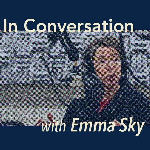 In Conversation with Emma Sky: Betsy Bradley