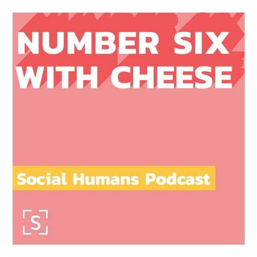 Season 2, EP 4:  Number Six With Cheese