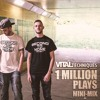 Vital Techniques '1 Million Plays' Mini-Mix