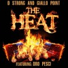 The Heat D Strong Feat Dro Pesci Prod giallo Point
