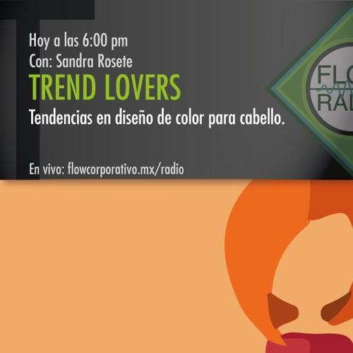Trend Lovers 081 - Tendencias en diseño de color para cabello.