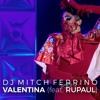 DJ Mitch Ferrino - Valentina (Feat. RuPaul)