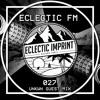 Eclectic FM Vol. 027 - UNKWN Guest Mix