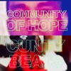 The Community Of Hope (They Are Going To Put A Walmart Here) (Extended)