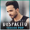Luis Fonsi - Despacito (Version Pop) (Samuel Pomata DJ Edit)