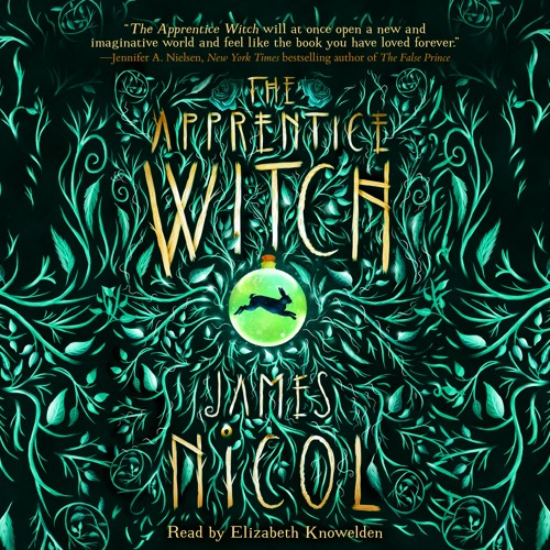 THE APPRENTICE WITCH by James Nicol - Audiobook Excerpt