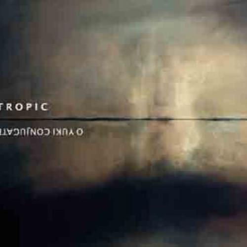 OYC - TROPIC Side A Teaser
