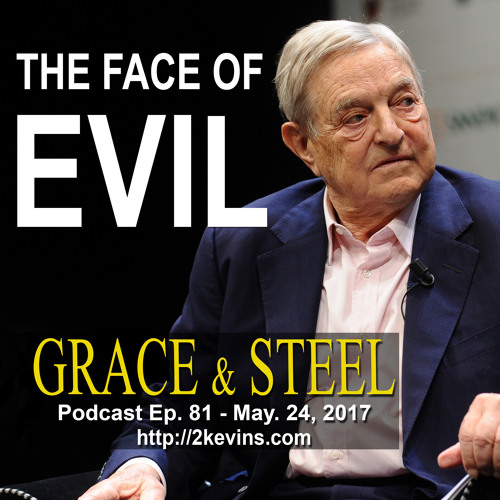 Grace & Steel Ep. 81 - The Face of Evil