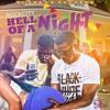 Hell Of A Night (Crazy Glue Riddim Prod By. DJ FRASS)