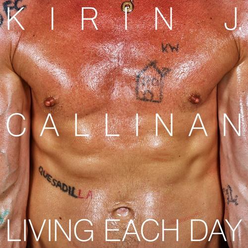 Kirin J Callinan - Living Each Day (feat. Connan Mockasin)