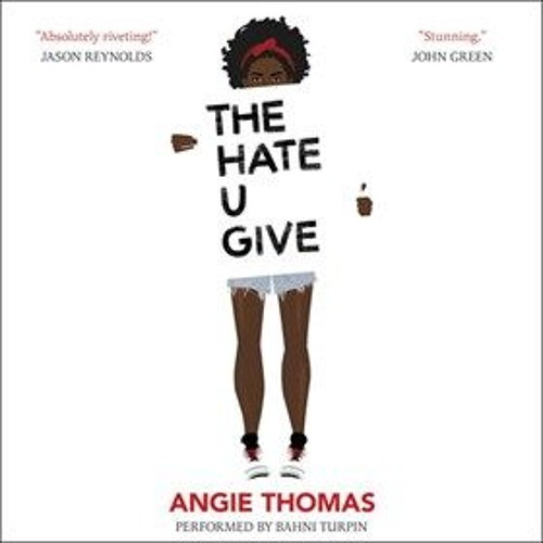 THE HATE U GIVE by Angie Thomas, read by Bahni Turpin