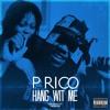 P.RICO - HANG WIT ME