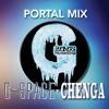 PORTAL MIX | G-Space x CHENGA
