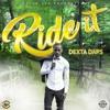 Dexta Daps - Ride It *Clean*