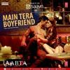 05 Main Tera Boyfriend - Raabta (Arijit Singh) 320Kbps.mp3