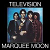 9: Marquee Moon - Television