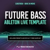 Production Master - Eurotrvsh - Drive in Movie (Future Bass Ableton Live Template)