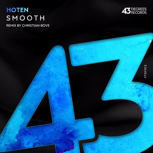 Hoten - Smooth (Original Mix) // Available now