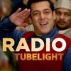 Tubelight - RADIO REMIX SONG   Salman Khan   Pritam  Kamaal Khan  Amit Mishra  Kabir Khan