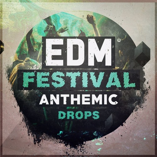 EDM Festival Anthemic Drops Demo