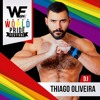 We World Pride Festival 2017 Dj Thiago Oliveira