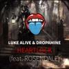 Luke Alive & DROPAMINE - Heartlock (feat. Rosendale)